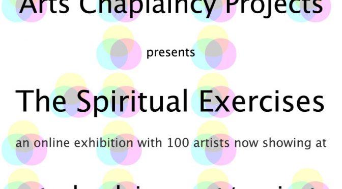 <The Spiritual Exercises - new online exhibition>